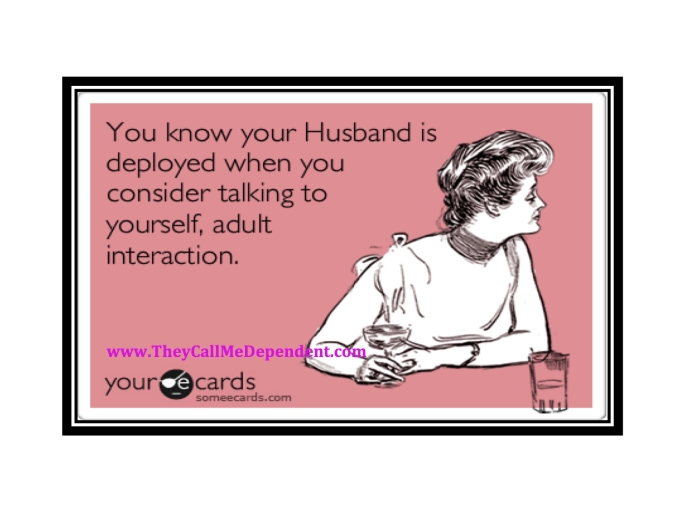 You know your Husband is deployed when. . .